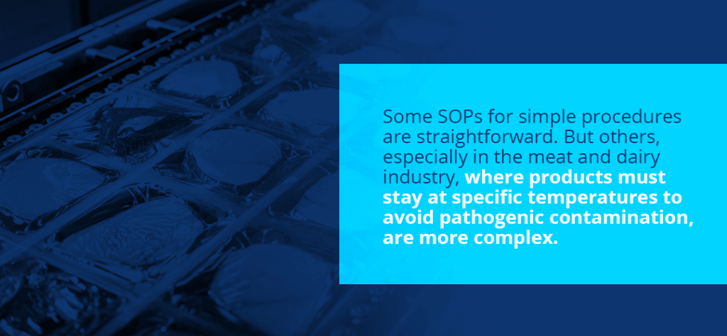 SOPs can be very simple or complex depending on the industry