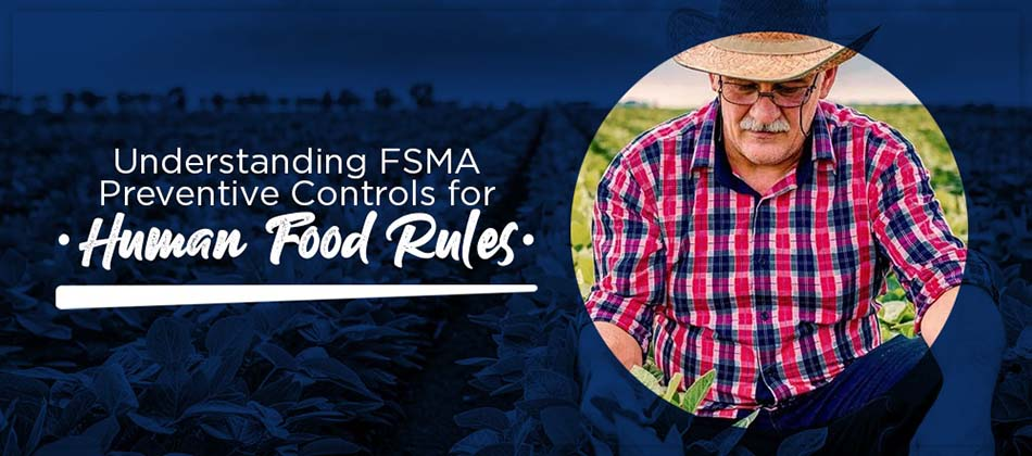 FSMA Preventative Controls for Human Food